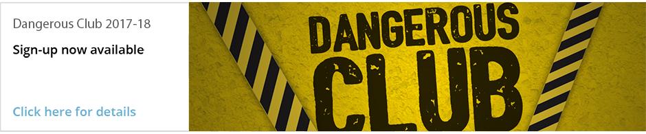 Dangerous club